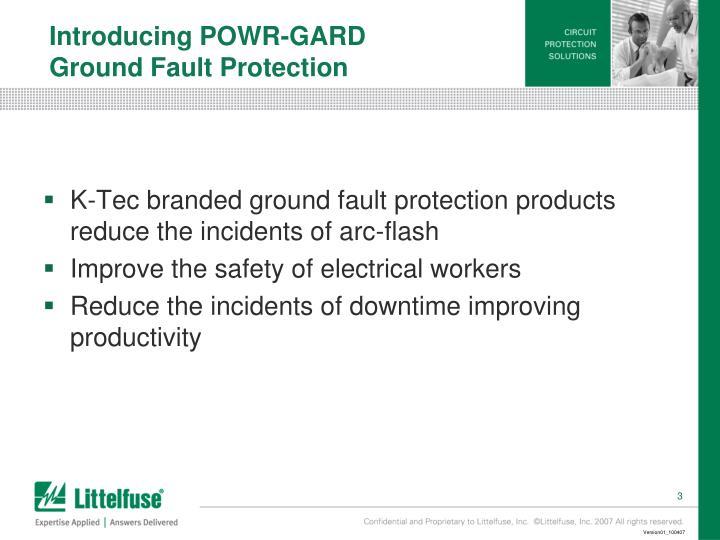 Introducing POWR-GARD