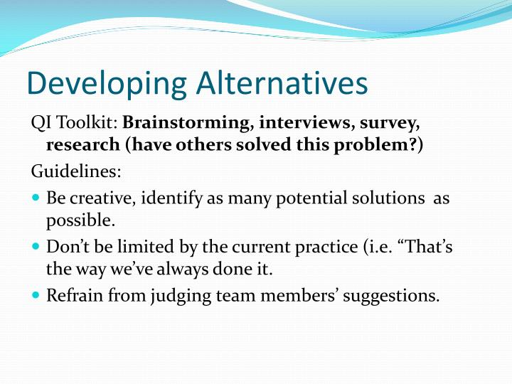 Developing Alternatives