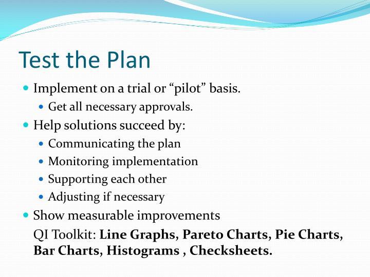 Test the Plan