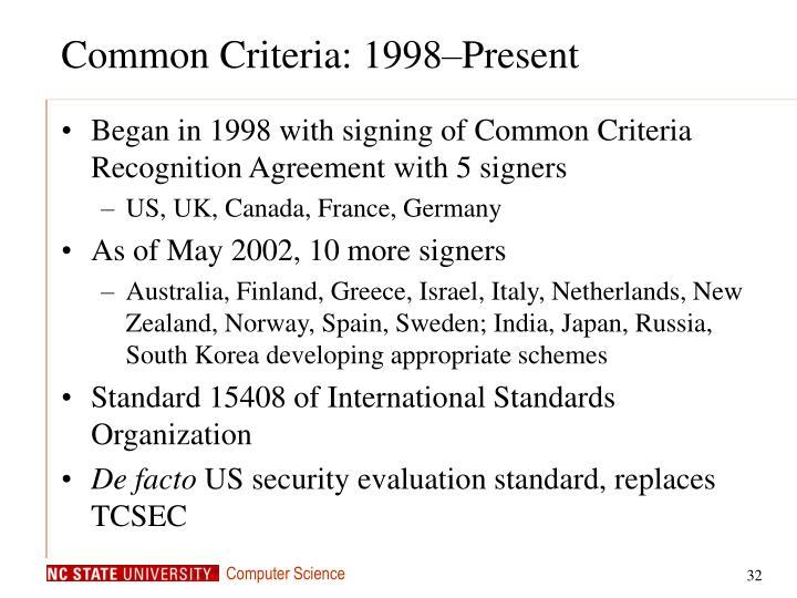 Common Criteria: 1998–Present