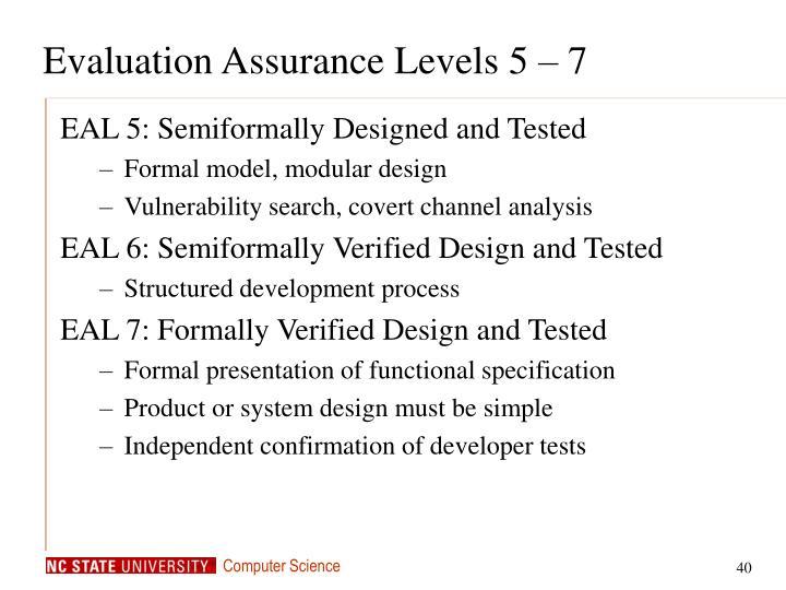 Evaluation Assurance Levels 5 – 7