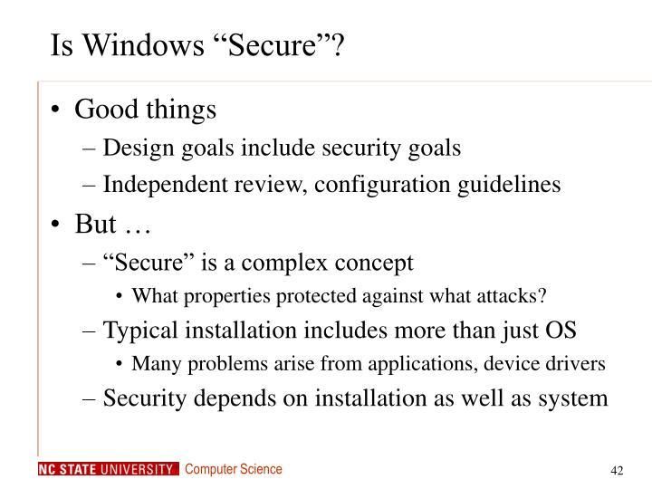 "Is Windows ""Secure""?"