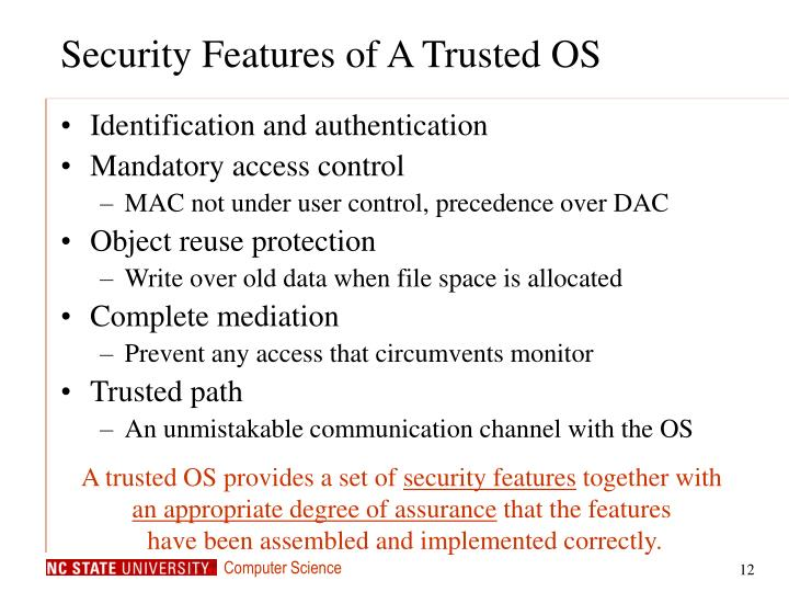 Security Features of A Trusted OS