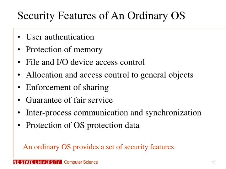 Security Features of An Ordinary OS