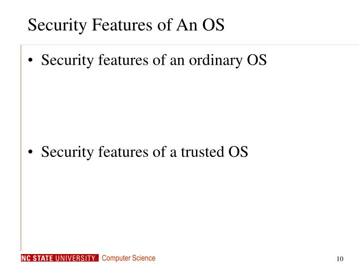 Security Features of An OS