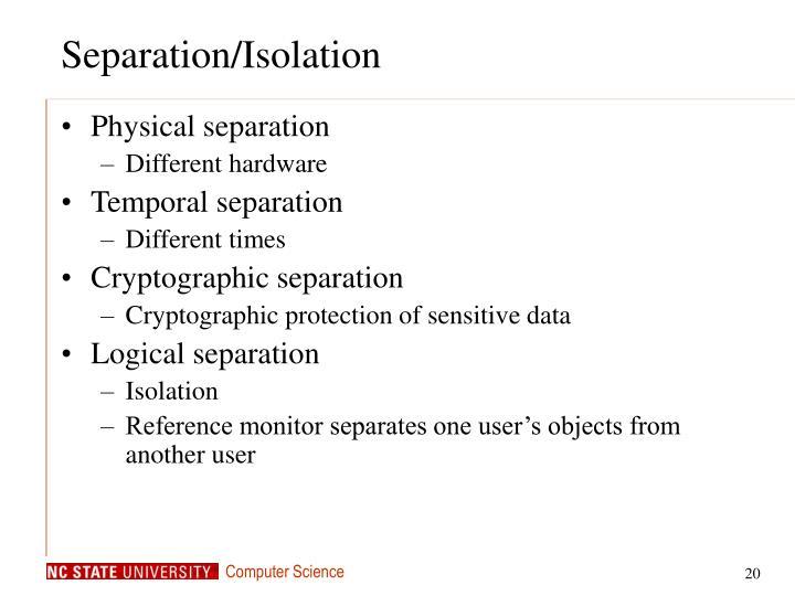 Separation/Isolation