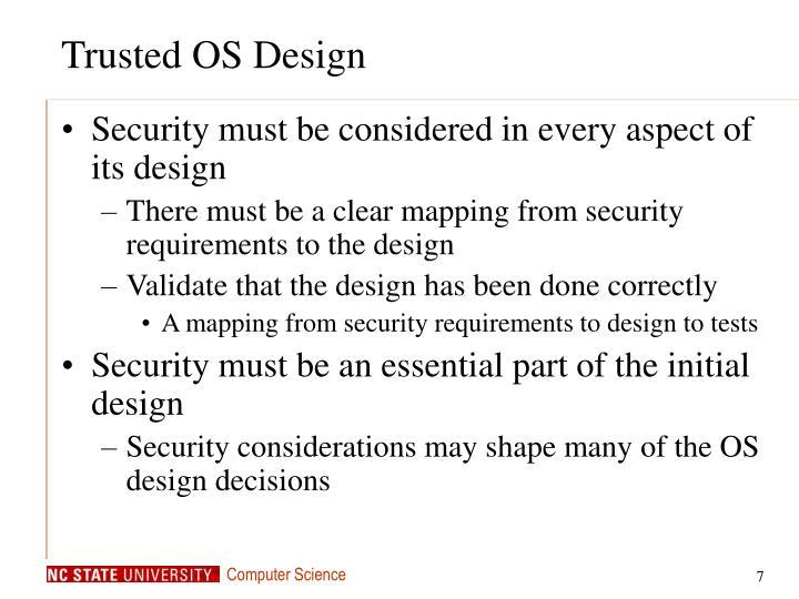 Trusted OS Design
