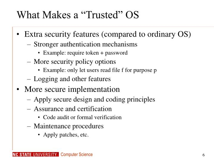 """What Makes a """"Trusted"""" OS"""