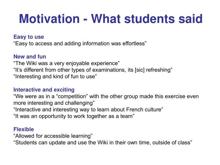 Motivation - What students said