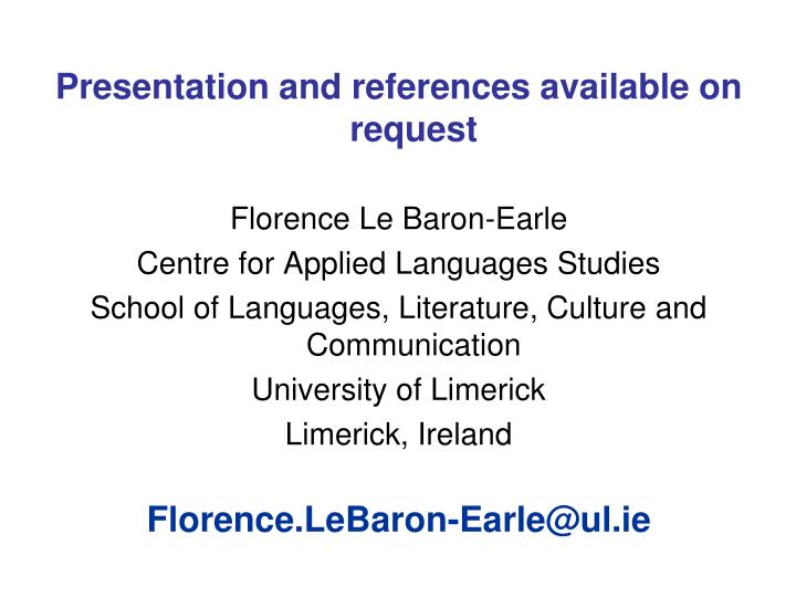 Presentation and references available on request