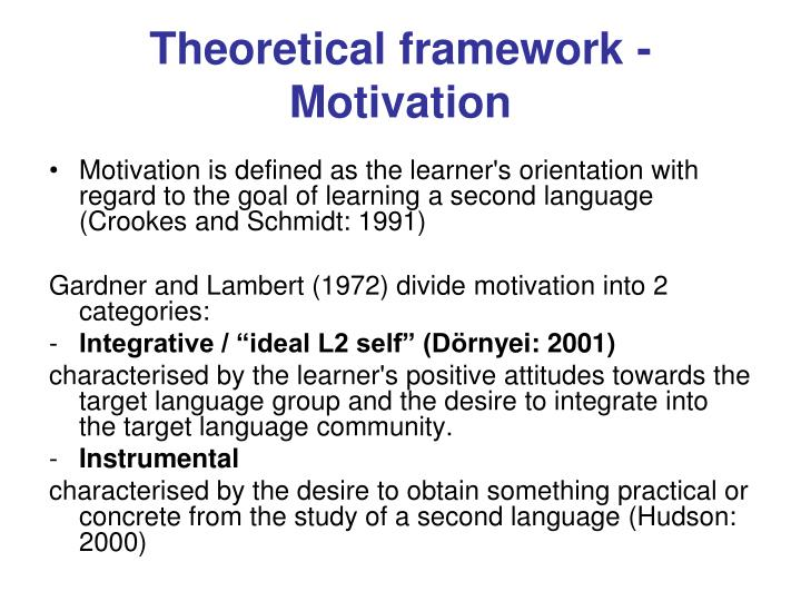 Theoretical framework - Motivation