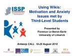 using wikis motivation and anxiety issues met by third level students