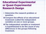 educational experimental or quasi experimental research design
