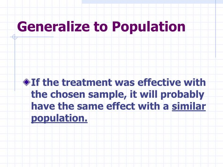 Generalize to Population