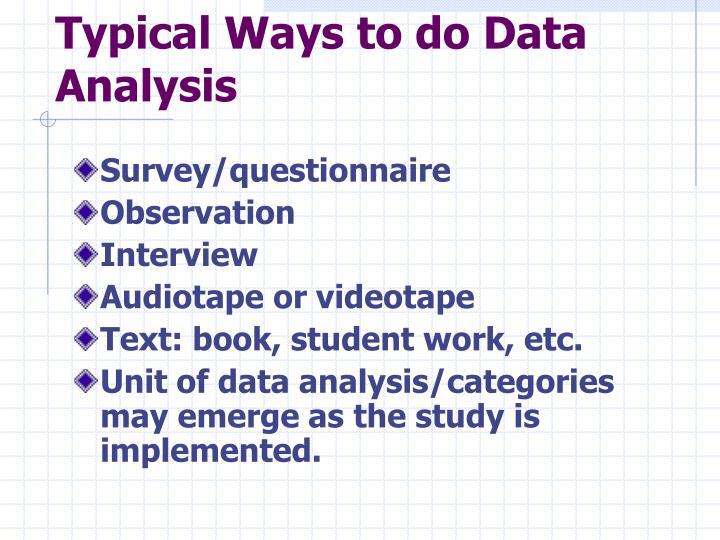 Typical Ways to do Data Analysis