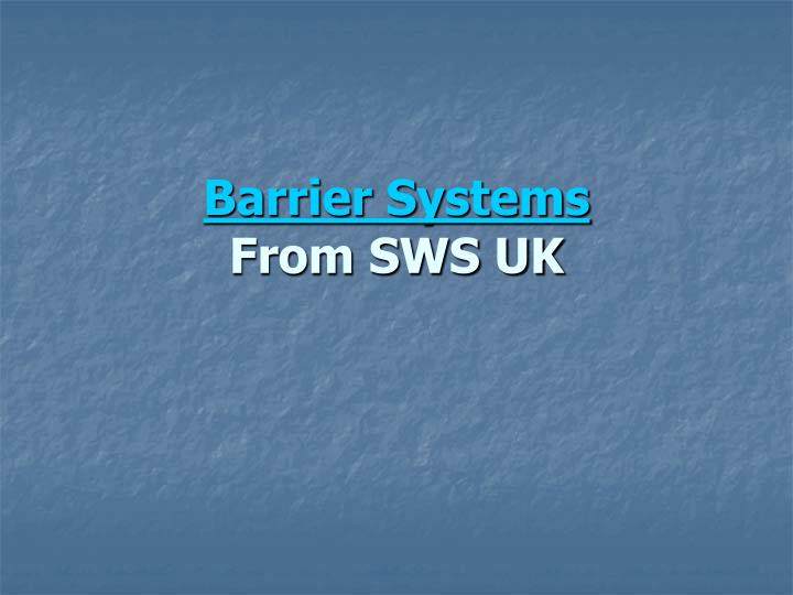 barrier systems from sws uk