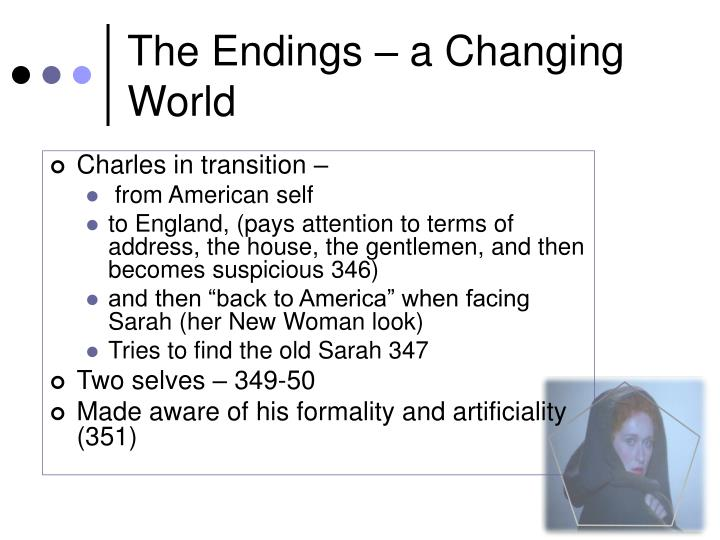 The Endings – a Changing World