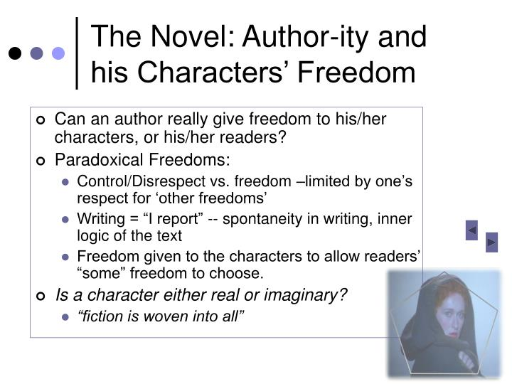 The Novel: Author-ity and his Characters' Freedom
