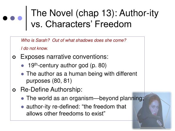 The Novel (chap 13): Author-ity vs. Characters' Freedom
