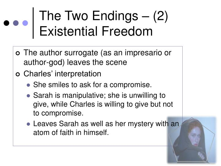 The Two Endings – (2) Existential Freedom