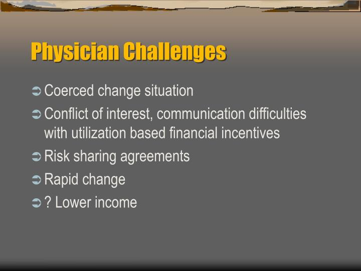 Physician Challenges