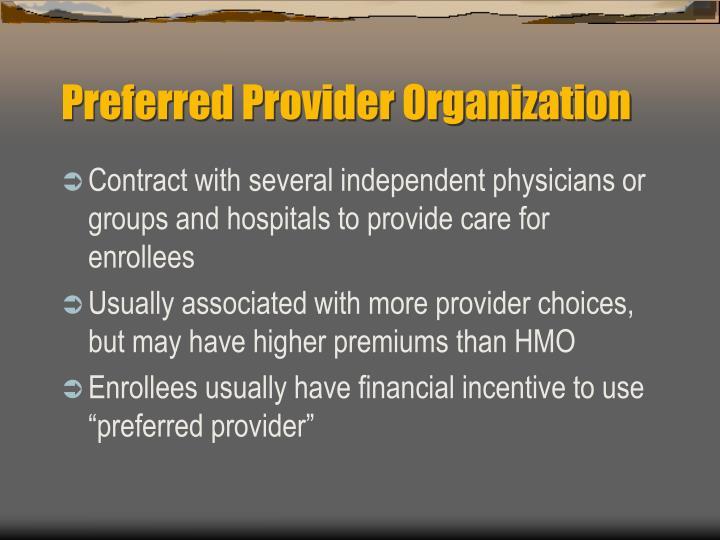 Preferred Provider Organization