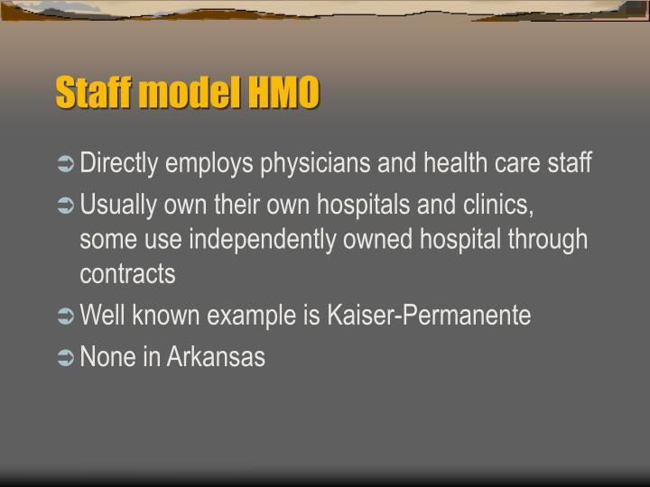 Staff model HMO