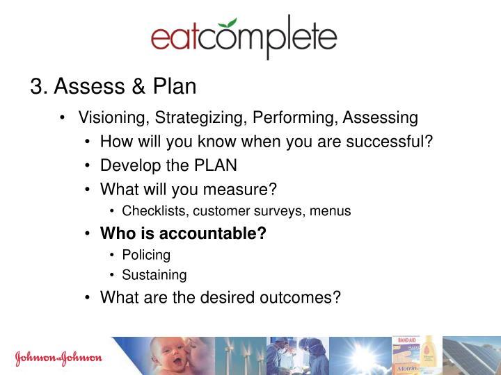 3. Assess & Plan