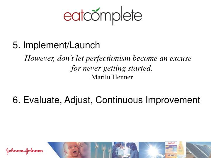 5. Implement/Launch