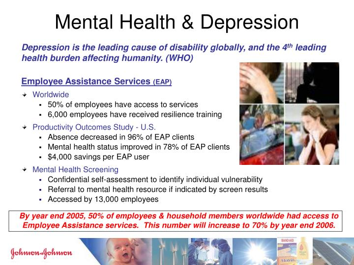 By year end 2005, 50% of employees & household members worldwide had access to Employee Assistance services.  This number will increase to 70% by year end 2006.