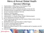 menu of annual global health service offerings