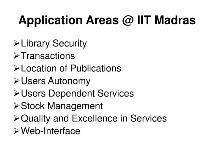Application Areas @ IIT Madras