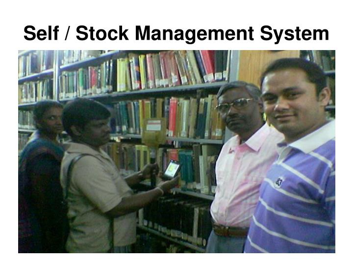 Self / Stock Management System