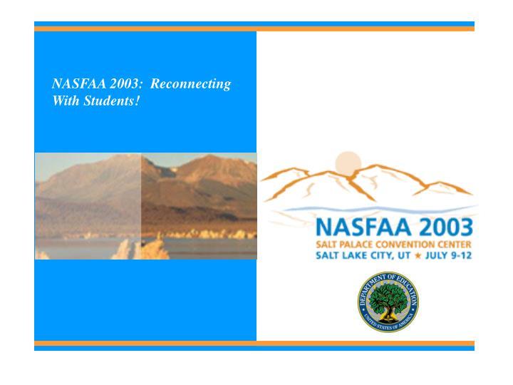 NASFAA 2003:  Reconnecting