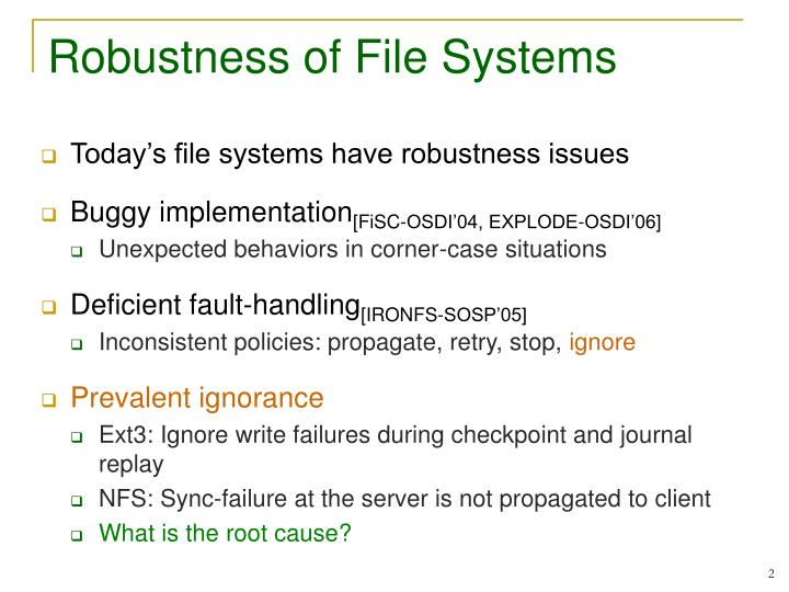 Robustness of file systems