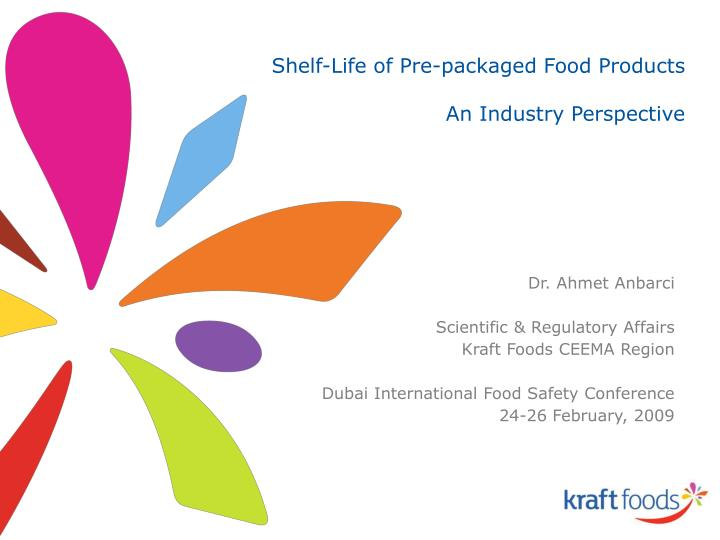 Shelf-Life of Pre-packaged Food Products