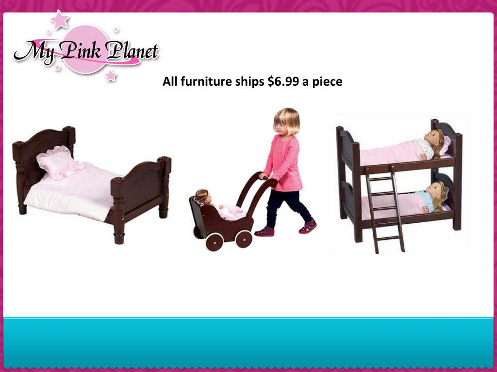 All furniture ships $6.99 a piece