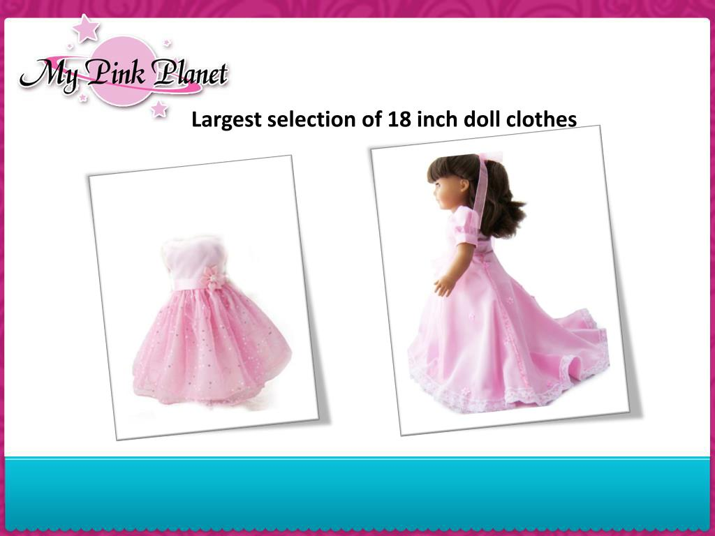 Largest selection of 18 inch doll clothes