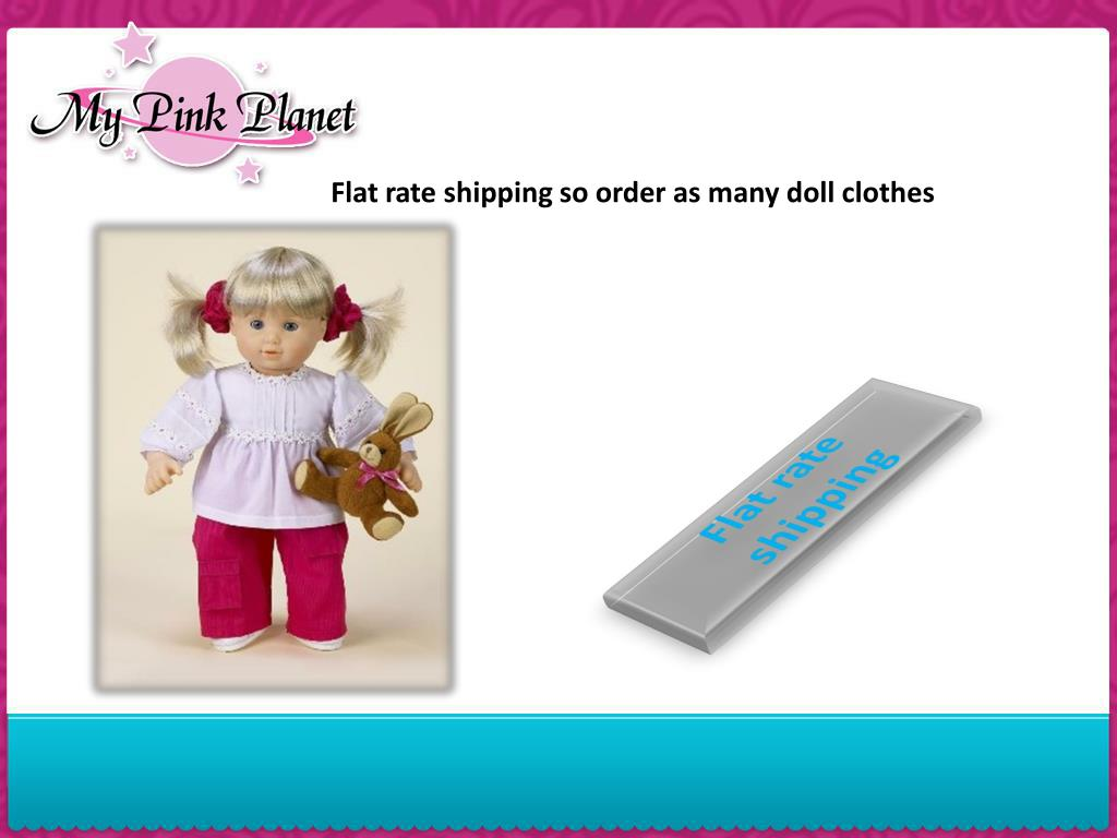 Flat rate shipping so order as many doll clothes