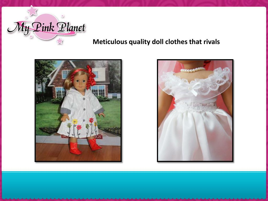 Meticulous quality doll clothes that rivals