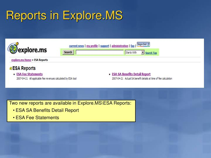 Reports in Explore.MS