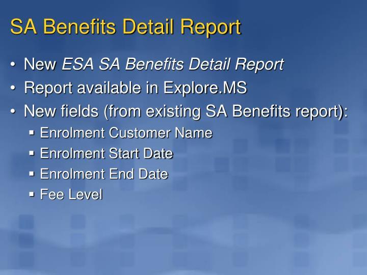 SA Benefits Detail Report