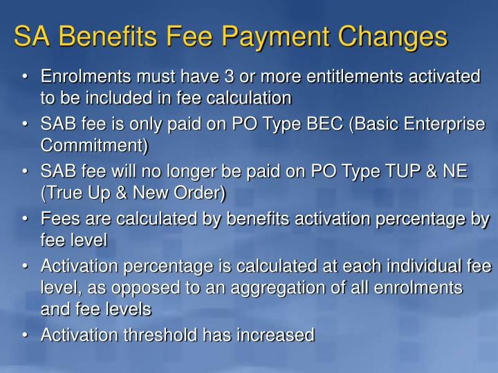 SA Benefits Fee Payment Changes