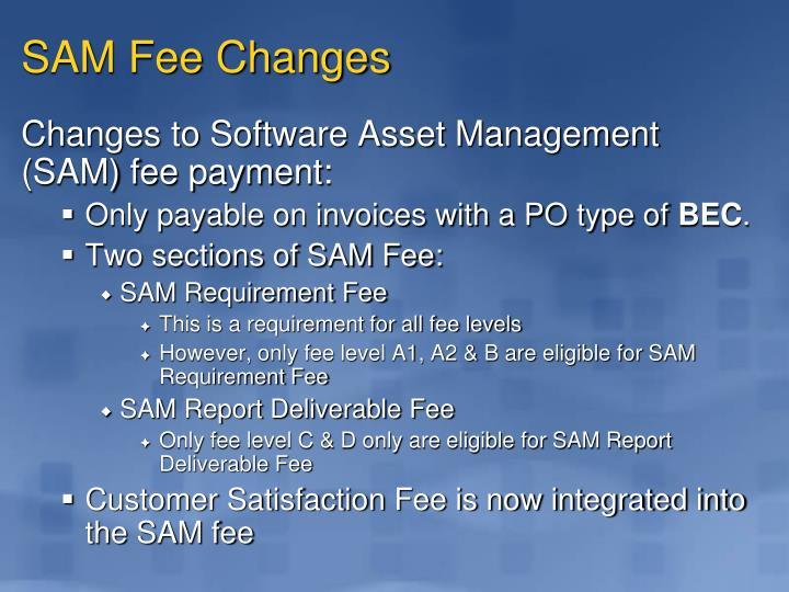 SAM Fee Changes
