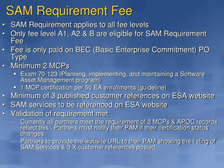 SAM Requirement Fee
