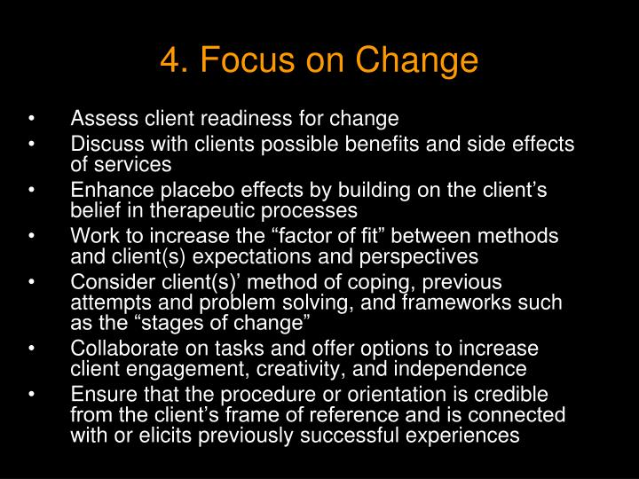 4. Focus on Change