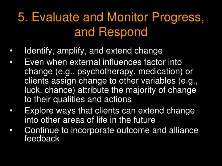 5. Evaluate and Monitor Progress, and Respond