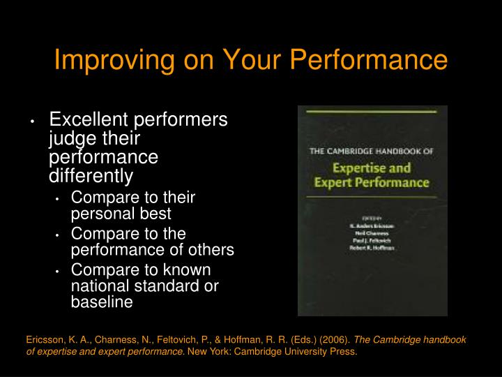 Improving on Your Performance