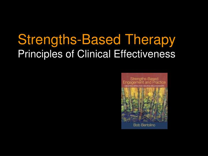 Strengths-Based Therapy