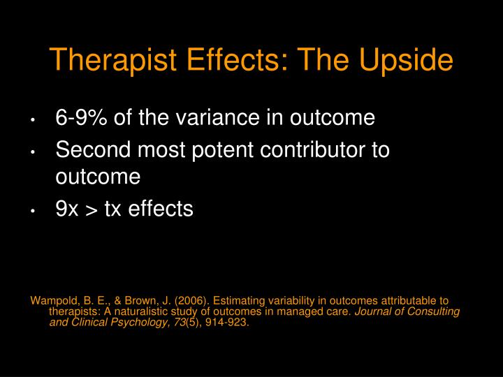 Therapist Effects: The Upside